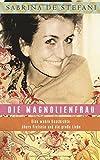 Die Magnolienfrau: Eine wahre Geschichte übers Freisein und die große Liebe von Sabrina De Stefani