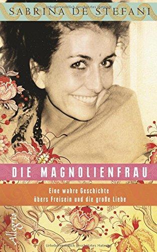Buchseite und Rezensionen zu 'Die Magnolienfrau' von Sabrina De Stefani