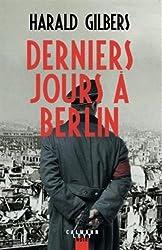 Derniers jours à Berlin