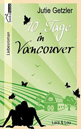Lara & Lou - 10 Tage in Vancouver 1b von [Getzler, Jutie]