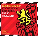 Gatecrasher Live In Moscow