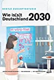 Wie is(s)t Deutschland 2030?