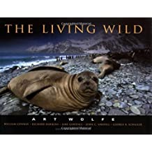 The Living Wild by Art Wolfe (2000-09-02)