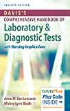 Davis'S Comprehensive Handbook of Laboratory and Diagnostic Tests with Nursing Implications, 7e (Davis's Comprehensive Handbook of Laboratory & Diagnostic Tests With Nursing Implications)