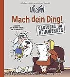 Mach Dein Ding!: Cartoons für Heimwerker