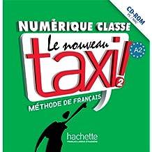 Le Nouveau Taxi: Niveau 2 Manuel Numerique Enrichi Pour Enseignant (CD-ROM)