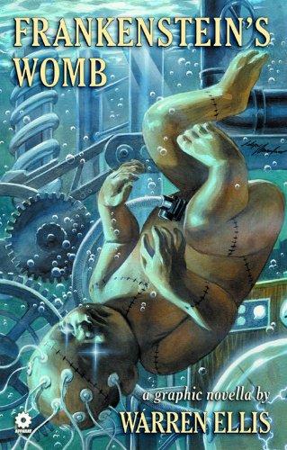 Warren Ellis' Frankenstein's Womb por Warren Ellis