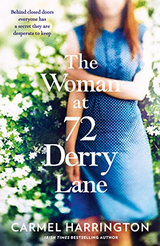 The Woman at 72 Derry Lane: A gripping, emotional page turner that will make you laugh and cry by [Harrington, Carmel]