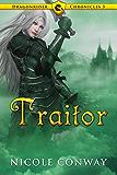 Traitor (Dragonrider Chronicles Book 3) (English Edition)