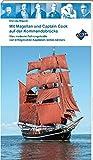Mit Magellan und Captain Cook auf der Kommandobrücke: Was moderne Führungskräfte von erfolgreichen Kapitänen lernen können -