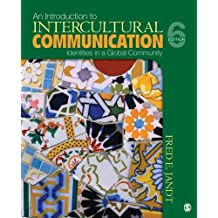 An Introduction to Intercultural Communication: Identities in a Global Community by Fred E. Jandt (2009-06-30)