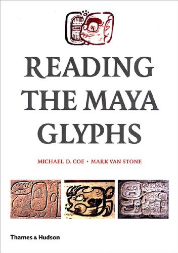 Reading the Maya Glyphs por Michael D. Coe