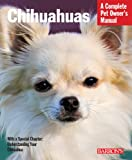 Chihuahuas (Pet Owners Manual)