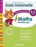 Maths premiers pas Spécial école maternelle Moyenne section (MS : 4-5 ans)