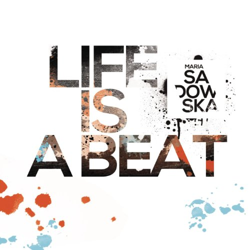 Life Is a Beat