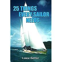 25 Cosas que todos los marineros necesitan (Sailing Gear)