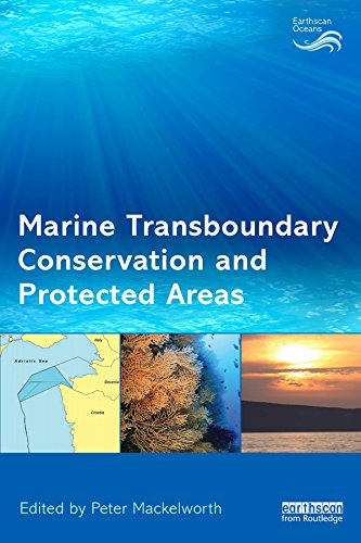 marine-transboundary-conservation-and-protected-areas-earthscan-oceans