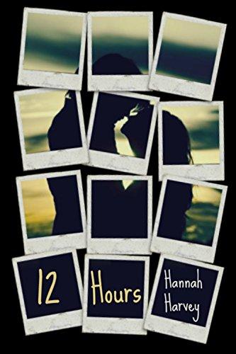 12 Hours by [Harvey, Hannah]
