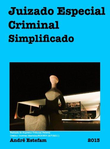 Juizado Especial Criminal Simplificado (Processo Penal Simplificado Livro 4) (Portuguese Edition) por André Estefam