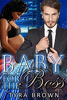 Baby For The Boss (BWWM Pregnancy Romance) (English Edition) par [Brown, Tyra, Love, Interracial]