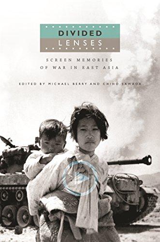 Divided Lenses: Screen Memories of War in East Asia