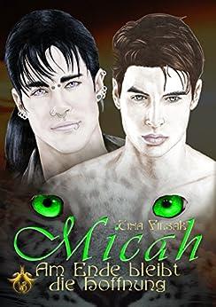 Micah Am Ende bleibt die Hoffnung von [Filsak, Tina]