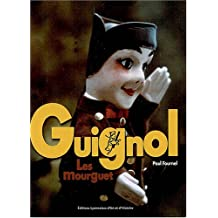 Guignol : Les Mourguet
