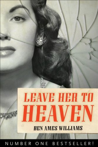 (LEAVE HER TO HEAVEN ) BY Williams, Ben Ames (Author) Paperback Published on (10 , 2007)