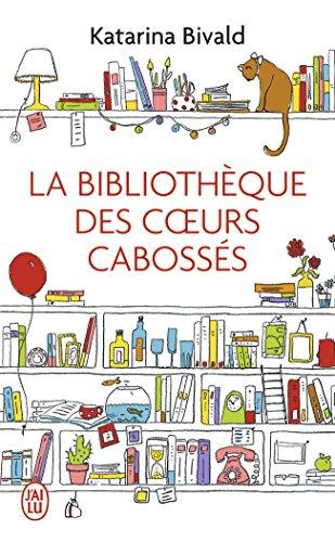 La bibliothèque des coeurs cabossés par Katarina Bivald