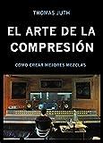 Image de EL ARTE DE LA COMPRESIÓN