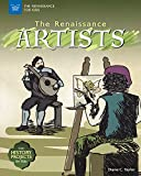 The Renaissance Artists: With History Projects for Kids (The Renaissance for Kids)