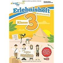 Mathematik Übungsheft Klasse 3 - Erlebnisheft - Rechnen bis 1000: Club Alpha und das Rätsel der Pyramiden (StrandMathe Übungshefte)