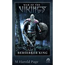 War of the Vikings: Berserker King by M Harold Page (2014-04-11)