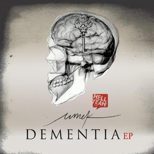 Dementia (Speechless Mix)