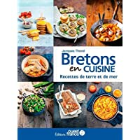 Bretons en cuisine, recettes de terre et de mer