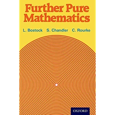Download further pure mathematics by bostock l chandler f s download further pure mathematics by bostock l chandler f s rourke c p 2014 paperback pdf free fandeluxe Image collections