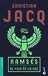 Ramsés. El hijo de la luz par Jacq