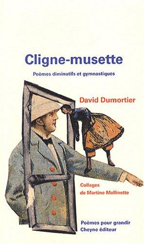Cligne-musette : Poèmes diminutifs et gymnastiques par David Dumortier