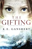 The Gifting: Volume 1 (The Gifting Series)