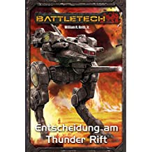 BattleTech Legenden 01 - Gray Death 1: Entscheidung am Thunder Rift