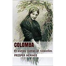 Colomba: Et autres contes et nouvelles (French Edition)