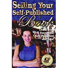 Selling Your Self-Published Book (English Edition)
