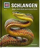 WAS IST WAS: Schlangen - Jäger mit dem sechsten Sinn (Bd. 121)
