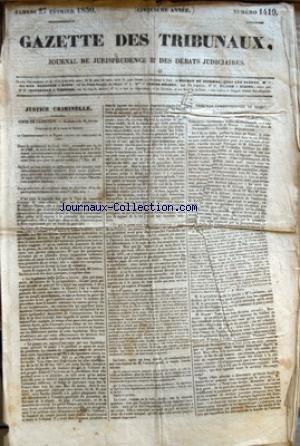 GAZETTE DES TRIBUNAUX [No 1419] du 27/02/1830 - JUSTICE CRIMINELLE - COUR DE CASSATION - TRIBUNAL CORRECTIONNEL DE NIORT -