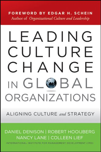 Leading Culture Change in Global Organizations (J-B US non-Franchise Leadership) por Daniel Denison