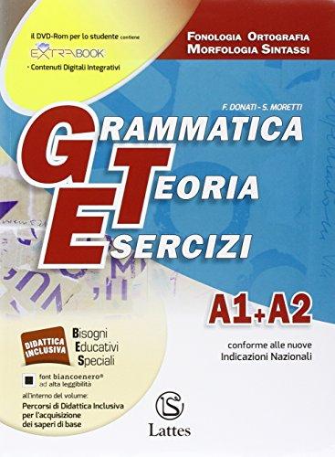 Grammatica teoria esercizi. Vol. A1-A2-B-C-D. Per la Scuola media. Con DVD-ROM. Con e-book. Con espansione online