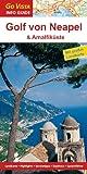 Golf von Neapel und Amalfiküste - Heide Marie Karin Geiss