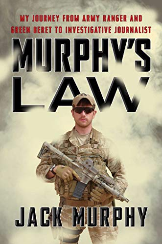 Murphy's Law: My Journey from Army Ranger and Green Beret to Investigative Journalist (English Edition)
