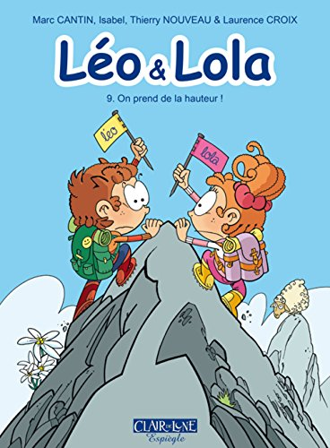 Léo et Lola, Tome 9 : On prend de la hauteur