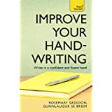 Improve Your Handwriting: Learn to write in a confident and fluent hand: the writing classic for adult learners and…